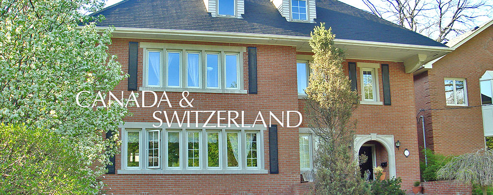 Custom House Development - Canada and Switzerland